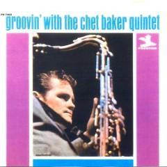 Groovin' With The Chet Baker Quintet