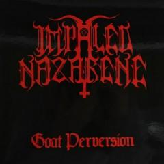 Goat Perversion (CDEP) - Impaled Nazarene