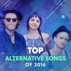 Top Alternative Songs Of 2016