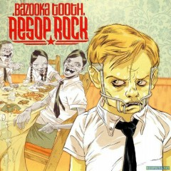 Bazooka Tooth - Aesop Rock