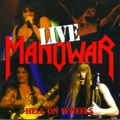 Hell On Wheels - Live (CD1) - Manowar