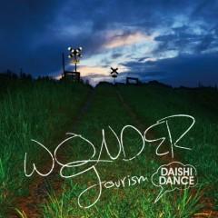 Wonder Tourism - Daishi Dance