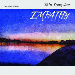 EMPATHY (2nd Mini Album) - Shin Yong Jae