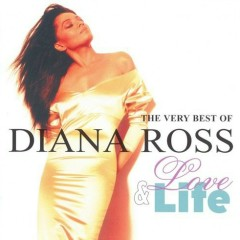 Love & Life - The Very Best Of Diana Ross (CD4) - Diana Ross