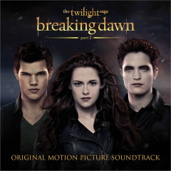 The Twilight Saga: Breaking Dawn (Part2) (OST)