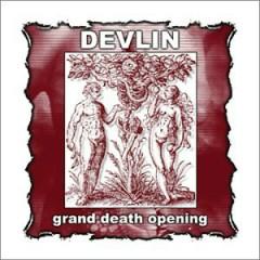 Grand Death Opening - Devlin
