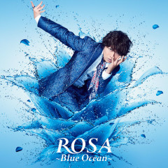 ROSA - Blue Ocean -
