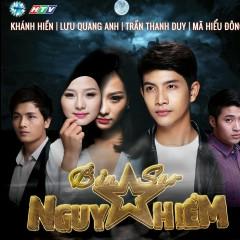Bản Sao Nguy Hiểm OST - Lưu Quang Anh,Hương Tràm
