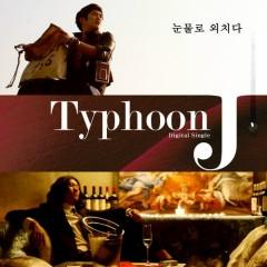 Crying Tears - Typhoon