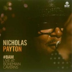#BAM: Live At Bohemian Caverns - Nicholas Payton