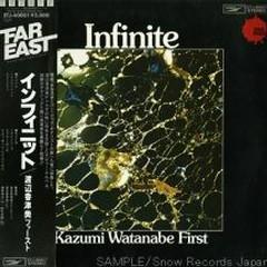 Infinite  - Kazumi Watanabe