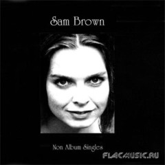 Non Album Singles 1 - Sam Brown