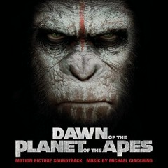 Dawn Of The Planet Of The Apes OST - Michael Giacchino
