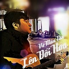 Lên Đồi Hoa (Single) - Võ Mậu Tân