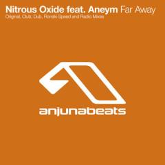 Far Away - Nitrous Oxide