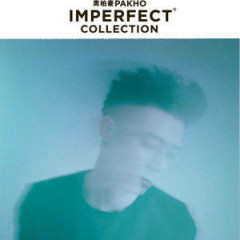 Imperfect Collection (Disc 3) - Châu Bách Hào