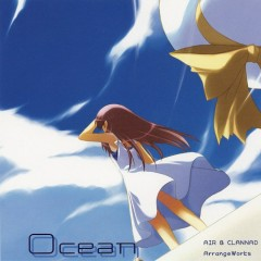 Ocean AIR & CLANNAD ArrangeWorks