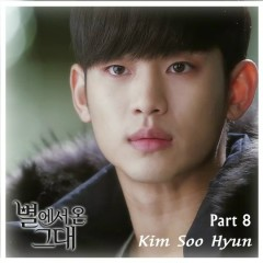 You Who Came From The Stars OST Part.8