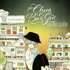 Chưa Bao Giờ (Single)