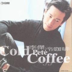 冷咖啡 / Cold Coffee / Cafe Lạnh - Lý Thánh Kiệt