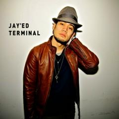 ターミナル (Terminal)  - Jay'ed