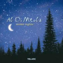 Winter Nights - Al Di Meola