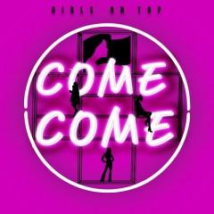 Come Come (Single)