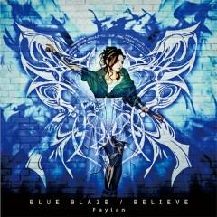 Blue Blaze / Believe - Faylan