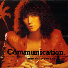 Communication - Kuwana Masahiro