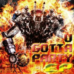 u gotta party EP - Rolling Contact