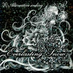 Everlasting Snow - Alternative Ending