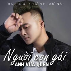 Người Con Gái Anh Vừa Quen - Hoàng Khánh Dũng