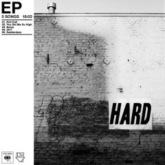 Hard (EP) - The Neighbourhood