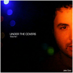 Under The Covers Vol. 1 - Jake Coco