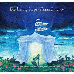 Everlasting Songs - FictionJunction