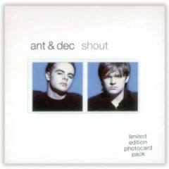 Shout (CDM) - Ant & Dec