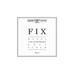 Monni 10th Anniversary Best Album 'FIX' CD1 - Monni