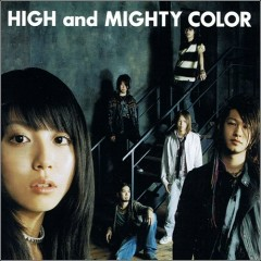 傲音プログレッシヴ (Gouon Progressive) - High and Mighty Color