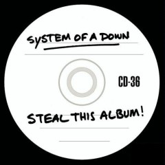 Steal This Album - System Of A Down