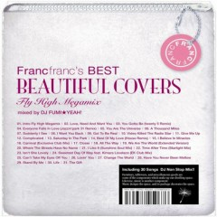 Francfranc's BEST Beautiful Covers -Fly HIgh Megamix- (CD1)