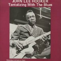 Tantalizing With The Blues