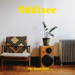 The Good Fight - Oddisee