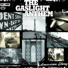 American Slang - The Gaslight Anthem
