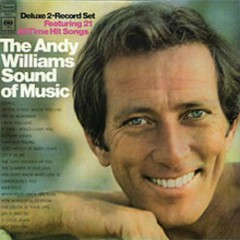 The Andy Williams' Sound Of Music (CD2) - Andy Williams
