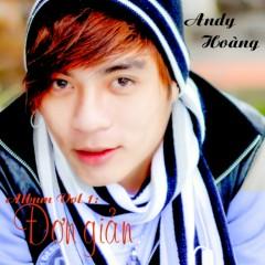Đơn Giản - Andy Hoàng