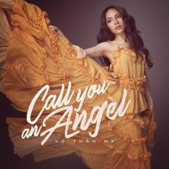 Call You An Angel (Single)
