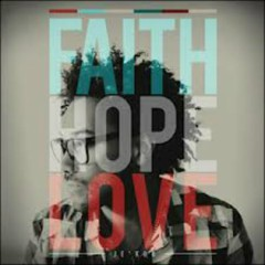 Faith Hope Love (Mixes)