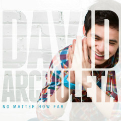 No Matter How Far - David Archuleta