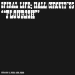 Hall Circuit 1995 Flourish (CD2) - Spiral Life