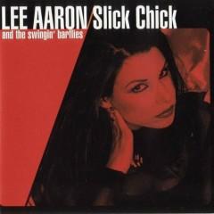 Slick Chick - Lee Aaron